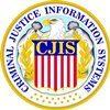 CJIS – Criminal Justice Info Systems